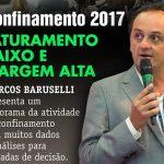 Palestra: Confinamento 2017 – faturamento baixo, margem alta